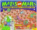 Mazes on Mars: An Astonishing Assortment of Astronomical Mazes