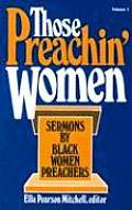 Those Preachin' Women #1: Those Preachin' Women