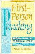 First Person Preaching Bringing New Life to Biblical Stories