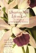 Breathing New Life Into Lent #01: Breathing New Life Into Lent: A Collection of Creative Worship Resources