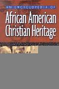 Encyclopedia African American Christian Heritage (02 Edition)
