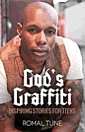 God's Graffiti: Inspiring Stories...