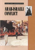 The Arab-Israeli Conflict (Causes and Consequences)
