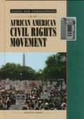 The African American Civil Rights Movement (Causes and Consequences)