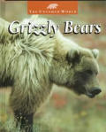 Grizzly Bears (Untamed World)
