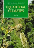 Equatorial Climates (World's Climates)