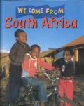 South Africa (We Come From...)