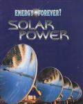 Solar Power (Energy Forever?)