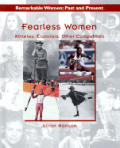 Fearless Women: Explorers, Athletes, Other Competitors (Remarkable Women: Past and Present)