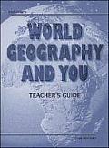 Steck-Vaughn World Geography & You: Teacher's Guide 1998
