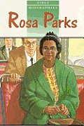 First Biographies: Student Reader Rosa Parks, Story Book
