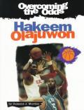 Overcoming The Odds Hakeem Olajuwon