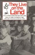 They Live on the Land: Life in an Open-Country Southern Community