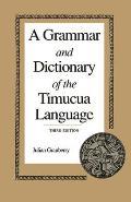 Grammar & Dictionary of the Timucua Language