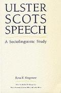 Ulster Scots Speech: A Sociolinguistic Study