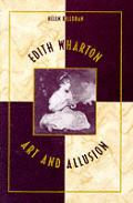 Edith Wharton: Art and Allusion