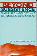 Beyond Subsistence: Plains Archaeology and the Postprocessual Critique