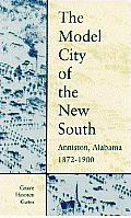 The Model City of the New South
