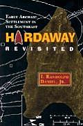 Hardaway Revisited: Early Archaic Settlement in the Southeast