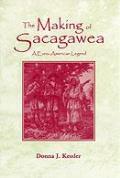 The Making of Sacagawea: A Euro-American Legend