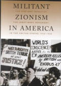 Militant Zionism in America: The Rise and Impact of the Jabotinsky Movement in the United States, 1926-1948