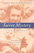 Sweet Mystery: A Book of Remembering