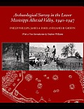 Archaeological Survey in the Lower Mississippi Alluvial Valley 1940-1947