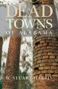 Dead Towns of Alabama