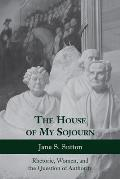 The House of My Sojourn: Rhetoric, Women, and the Question of Authority