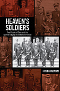 Heaven's Soldiers: Free People of Color and the Spanish Legacy in Antebellum Florida