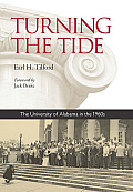 Turning the Tide: The University of Alabama in the 1960s