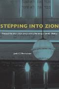 Stepping Into Zion: Hatzaad Harishon, Black Jews, and the Remaking of Jewish Identity