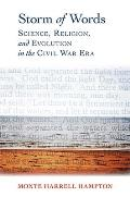 Storm of Words: Science, Religion, and Evolution in the Civil War Era