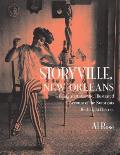 Storyville New Orleans Being an Authentic Illustrated Account of the Nortorious Red Light District