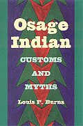 Osage Indian Customs and Myths