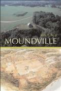 Moundville (Alabama the Forge of History)