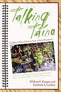 Talking Taino: Essays on Caribbean Natural History from a Native Perspective (Caribbean Archaeology and Ethnohistory) Cover