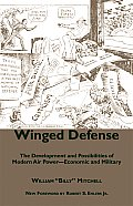 Winged Defense: The Development and Possibilities of Modern Air Power-Economic and Military
