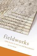 Fieldworks: From Place to Site in Postwar Poetics