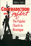 Contradiction and Conflict: The Popular Church in Nicaragua