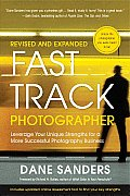 Fast Track Photographer Revised & Expanded