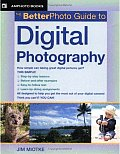 Better Photo Guide To Digital Photography
