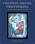 Creative Digital Printmaking (01 Edition) Cover