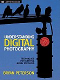 Understanding Digital Photography (05 Edition)