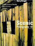 Scenic Photography 101 A Crash Course