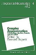 Complex Approximation: Proceedings, Quebec, Canada July 3 8, 1978
