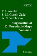 Singularities of Differentiable Maps: Volume I: The Classification of Critical Points Caustics and Wave Fronts