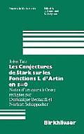 Les Conjectures de Stark Sur Les Fonctions L D'Artin En S=0: Notes D'Un Cours a Orsay Redigees Par Dominique Bernardi