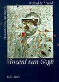 Vincent Van Gogh Chemicals Crises & Creativity