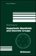 Progress in Mathematics #183: Hyperbolic Manifolds and Discrete Groups